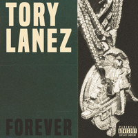 Tory Lanez - Forever (Explicit)