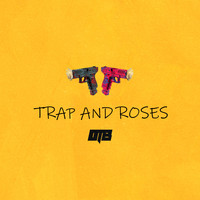 OT BEATZ - Trap and Roses