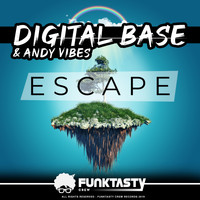 Digital Base, Andy Vibes - Escape (Explicit)
