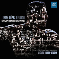Fort Worth Symphony Orchestra & Miguel Harth-Bedoya - Jimmy López Bellido: Symphonic Canvas
