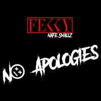 Fekky - No Apologies (Explicit)
