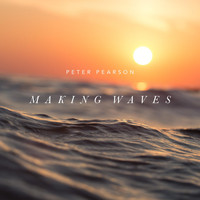 Peter Pearson - Making Waves