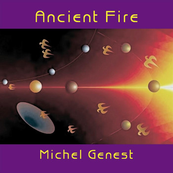 Michel Genest - Ancient Fire
