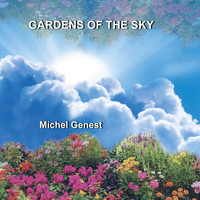 Michel Genest - Gardens of the Sky