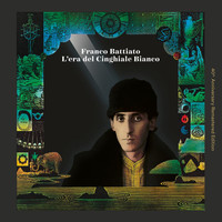 Franco Battiato - L'Era Del Cinghiale Bianco (40th Anniversary Remastered Edition)