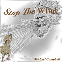 Michael Campbell - Stop the Wind