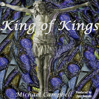 Michael Campbell - King of Kings