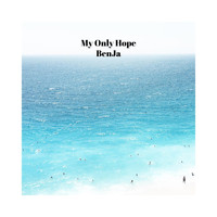 Benja - My Only Hope