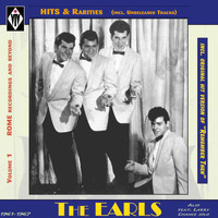 The Earls - Hits & Rarities