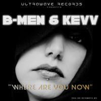 B-Men - Where are you now