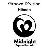 Groove D'Vision - Hitman
