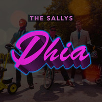 The Sallys - Dhia