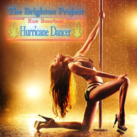 The Brighton Project - Hurricane Dancer