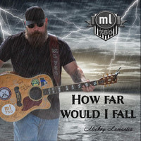 Mickey Lamantia - How Far Would I Fall (feat. Melonie Cannon)
