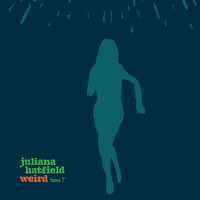 Juliana Hatfield - Weird - Bonus Single