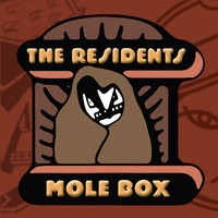 The Residents - Mole Box