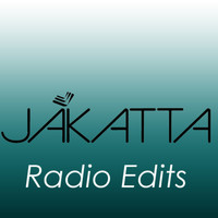 Jakatta - The Radio Edits
