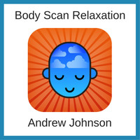 Andrew Johnson - Body Scan Relaxation
