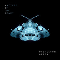 Professor Green - Matters of the Heart