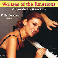 Polly Ferman - Waltzes of the Americas