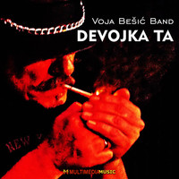 Voja Besic Band - Devojka ta