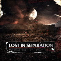 Lost in Separation - If There is Love (Explicit)