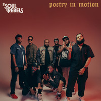 The Soul Rebels - Poetry in Motion (Explicit)