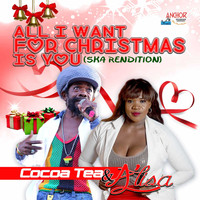 Cocoa Tea & Alisa - All I Want for Christmas Is You