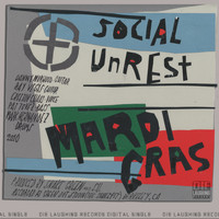 Social Unrest - Mardi Gras