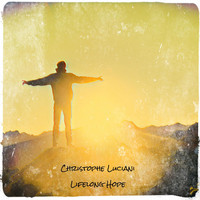 Christophe Luciani - Lifelong Hope
