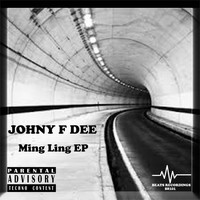 Johny F Dee - Ming Ling EP