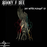 Johny F Dee - Day After Midnight  EP