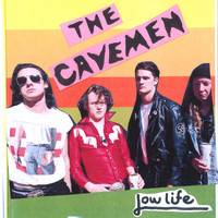 The Cavemen - Lowlife