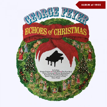 George Feyer - Echos of Christmas (Album of 1954)