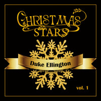 Duke Ellington - Christmas Stars, Vol. 1