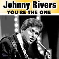 Johnny Rivers - You're the One