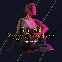 Yoga Sounds - Rainfall Yoga Collection