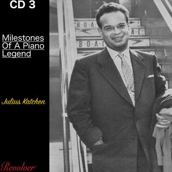 Julius Katchen - Milestones Of A Piano Legend CD3