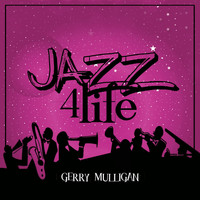 Gerry Mulligan - Jazz 4 Life