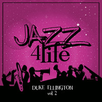 Duke Ellington - Jazz 4 Life, Vol. 2
