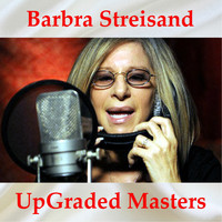 Barbra Streisand - Barbra Streisand UpGraded Masters (All Tracks Remastered)