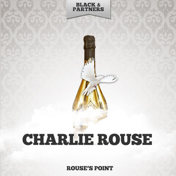 Charlie Rouse - Rouse's Point
