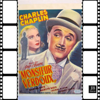 "Charlie Chaplin - Monsieur Verdoux Main Title (From ""Monsieur Verdoux"" Original Soundtrack)"