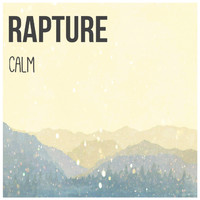 Rapture - Calm