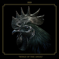 Zed - Wings of the Angel (Explicit)