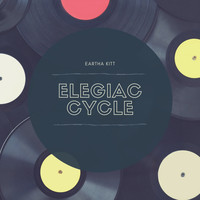 Eartha Kitt - Elegiac Cycle