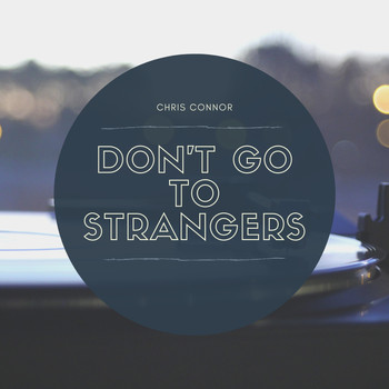 Chris Connor - Dont Go To Strangers