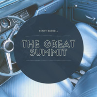 Kenny Burrell - The Great Summit