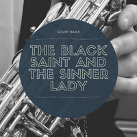 Count Basie - The Black Saint and the Sinner Lady
