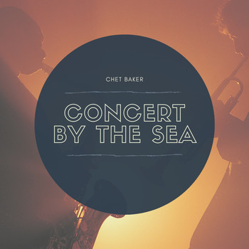 Chet Baker - Concert by the Sea